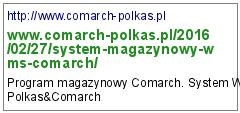 http://www.comarch-polkas.pl/2016/02/27/system-magazynowy-wms-comarch/